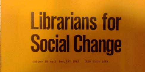 Librarians for Social Change Journal